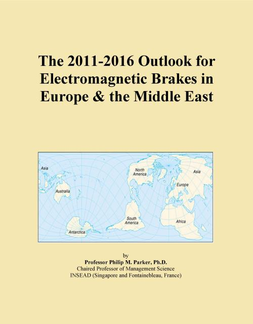 The 2011-2016 Outlook for Electromagnetic Brakes in Europe & the Middle East - Product Image