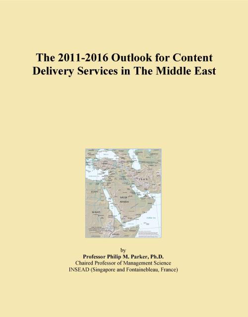 The 2011-2016 Outlook for Content Delivery Services in The Middle East - Product Image