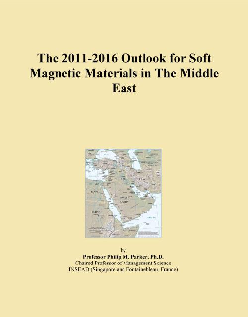 The 2011-2016 Outlook for Soft Magnetic Materials in The Middle East - Product Image