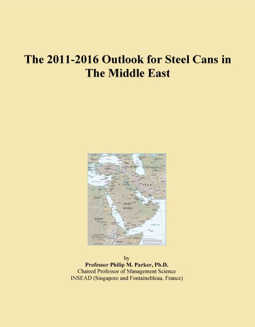The 2011-2016 Outlook for Steel Cans in The Middle East - Product Image
