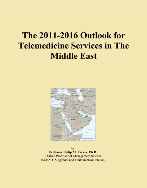 The 2011-2016 Outlook for Telemedicine Services in The Middle East - Product Image
