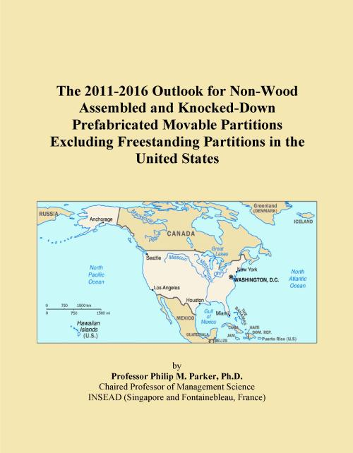 The 2011-2016 Outlook for Non-Wood Assembled and Knocked-Down Prefabricated Movable Partitions Excluding Freestanding Partitions in the United States - Product Image