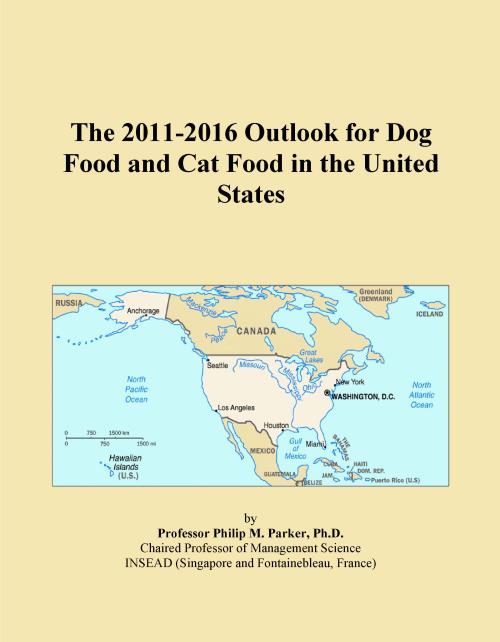 The 2011-2016 Outlook for Dog Food and Cat Food in the United States - Product Image
