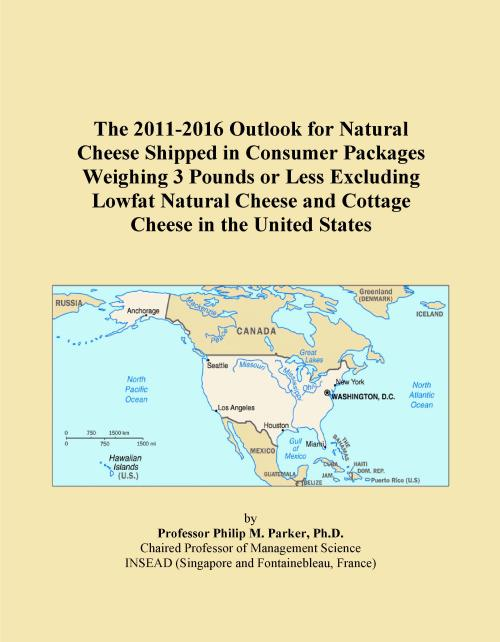 The 2011-2016 Outlook for Natural Cheese Shipped in Consumer Packages Weighing 3 Pounds or Less Excluding Lowfat Natural Cheese and Cottage Cheese in the United States - Product Image