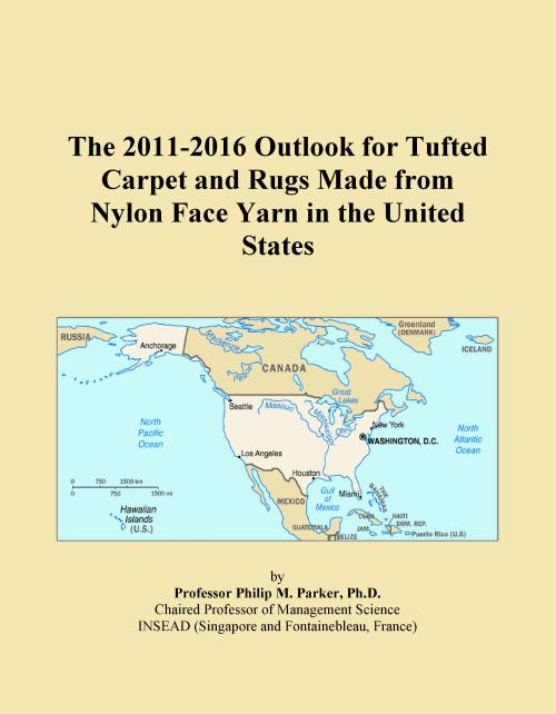 The 2011-2016 Outlook for Tufted Carpet and Rugs Made from Nylon Face Yarn in the United States - Product Image