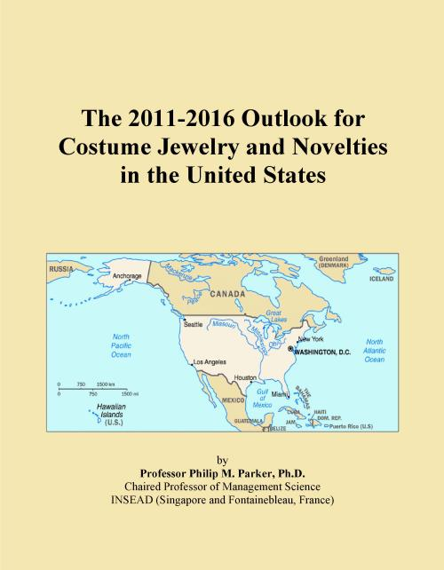 The 2011-2016 Outlook for Costume Jewelry and Novelties in the United States - Product Image