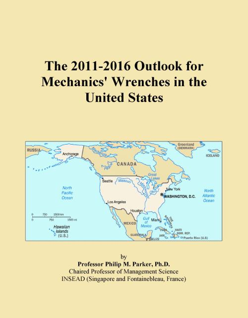 The 2011-2016 Outlook for Mechanics' Wrenches in the United States - Product Image