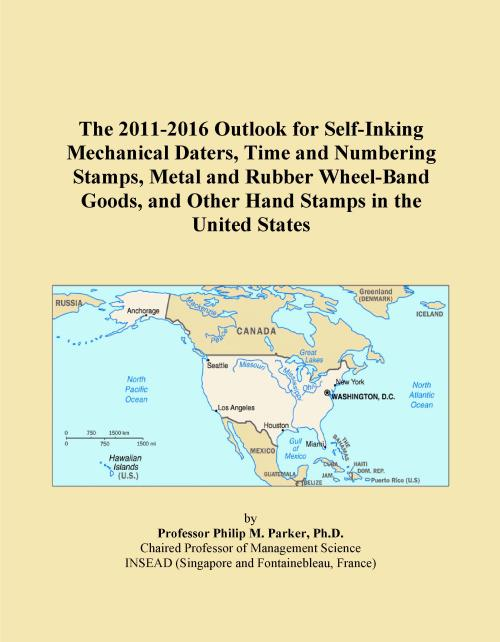 The 2011-2016 Outlook for Self-Inking Mechanical Daters, Time and Numbering Stamps, Metal and Rubber Wheel-Band Goods, and Other Hand Stamps in the United States - Product Image