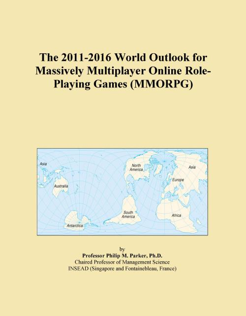 The 2011-2016 World Outlook for Massively Multiplayer Online Role-Playing Games (MMORPG) - Product Image