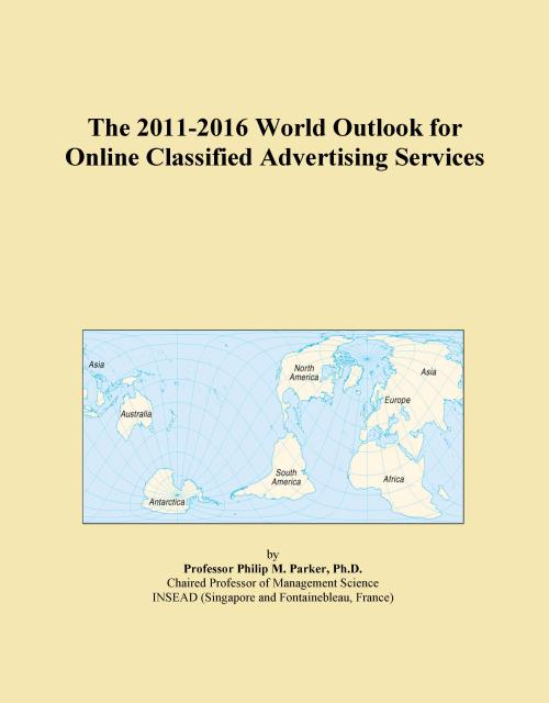 The 2011-2016 World Outlook for Online Classified Advertising Services - Product Image