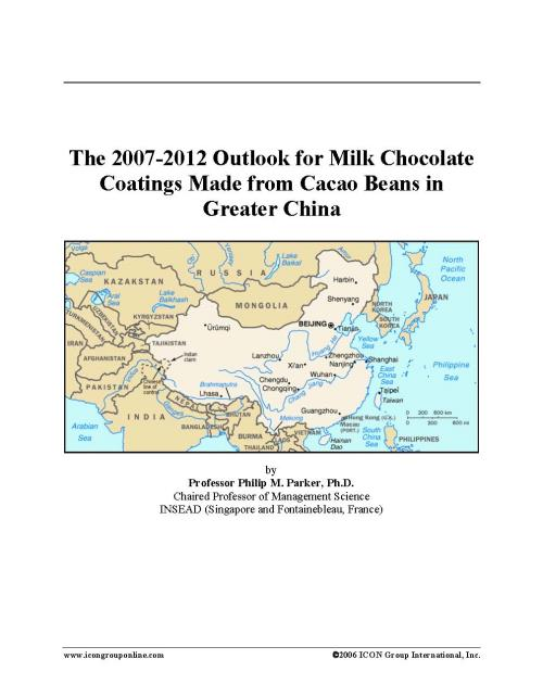The 2007-2012 Outlook for Milk Chocolate Coatings Made from Cacao Beans in Greater China - Product Image