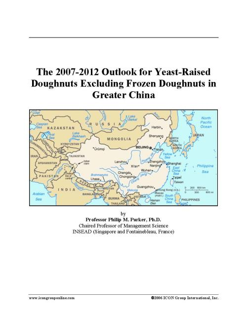 The 2007-2012 Outlook for Yeast-Raised Doughnuts Excluding Frozen Doughnuts in Greater China - Product Image
