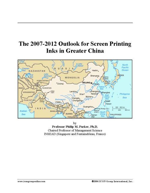The 2007-2012 Outlook for Screen Printing Inks in Greater China - Product Image