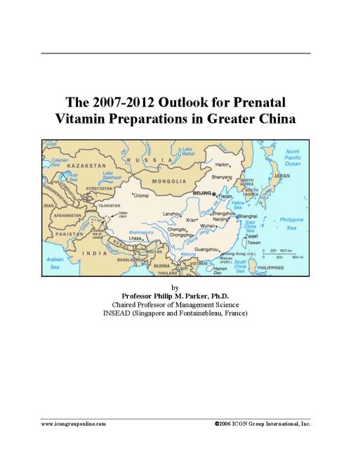 The 2007-2012 Outlook for Prenatal Vitamin Preparations in Greater China - Product Image