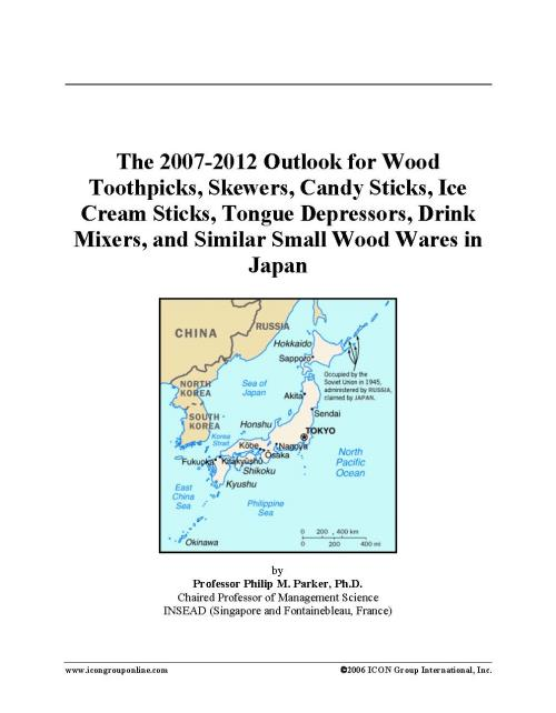 The 2007-2012 Outlook for Wood Toothpicks, Skewers, Candy Sticks, Ice Cream Sticks, Tongue Depressors, Drink Mixers, and Similar Small Wood Wares in Japan - Product Image