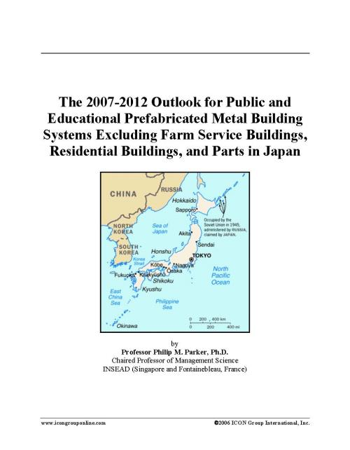 The 2007-2012 Outlook for Public and Educational Prefabricated Metal Building Systems Excluding Farm Service Buildings, Residential Buildings, and Parts in Japan - Product Image