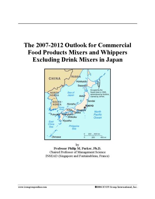 The 2007-2012 Outlook for Commercial Food Products Mixers and Whippers Excluding Drink Mixers in Japan - Product Image
