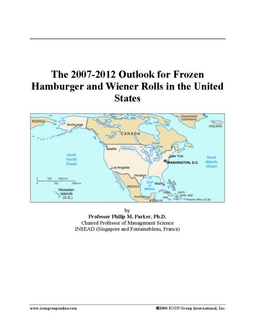 The 2007-2012 Outlook for Frozen Hamburger and Wiener Rolls in the United States - Product Image