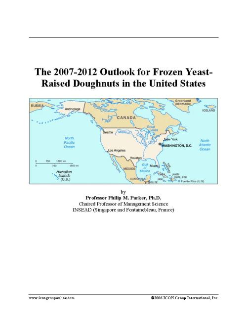 The 2007-2012 Outlook for Frozen Yeast-Raised Doughnuts in the United States - Product Image