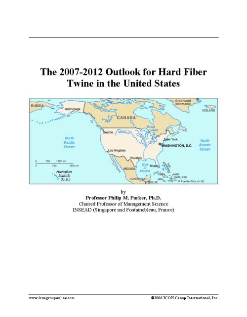 The 2007-2012 Outlook for Hard Fiber Twine in the United States - Product Image