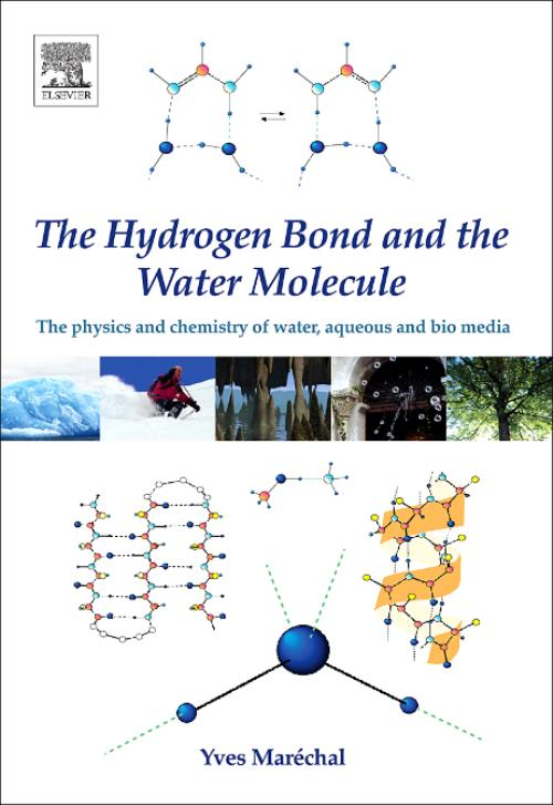 The Hydrogen Bond and the Water Molecule - Product Image
