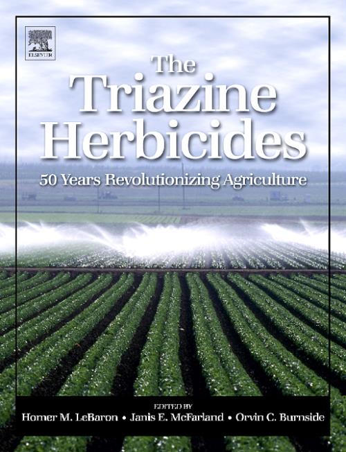 The Triazine Herbicides - Product Image