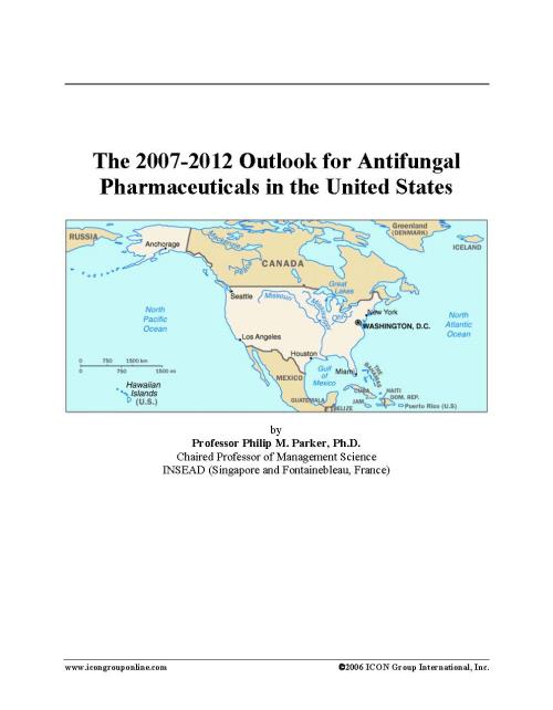The 2007-2012 Outlook for Antifungal Pharmaceuticals in the United States - Product Image