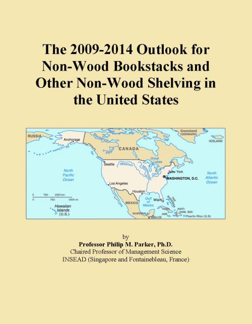 The 2009-2014 Outlook for Non-Wood Bookstacks and Other Non-Wood Shelving in the United States - Product Image