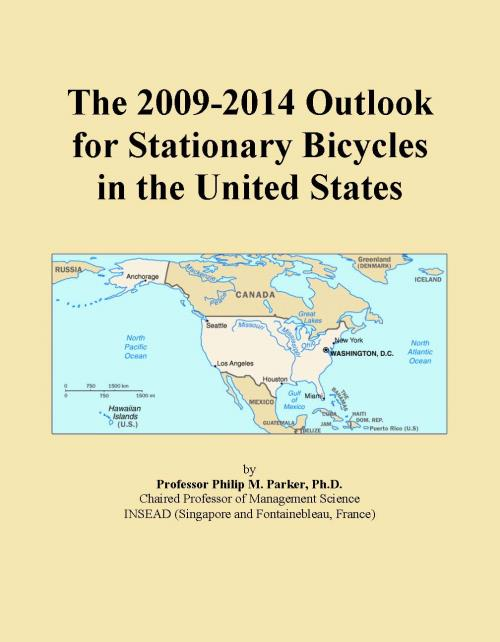 The 2009-2014 Outlook for Stationary Bicycles in the United States - Product Image