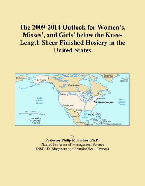 The 2009-2014 Outlook for Women's, Misses', and Girls' below the Knee-Length Sheer Finished Hosiery in the United States - Product Image