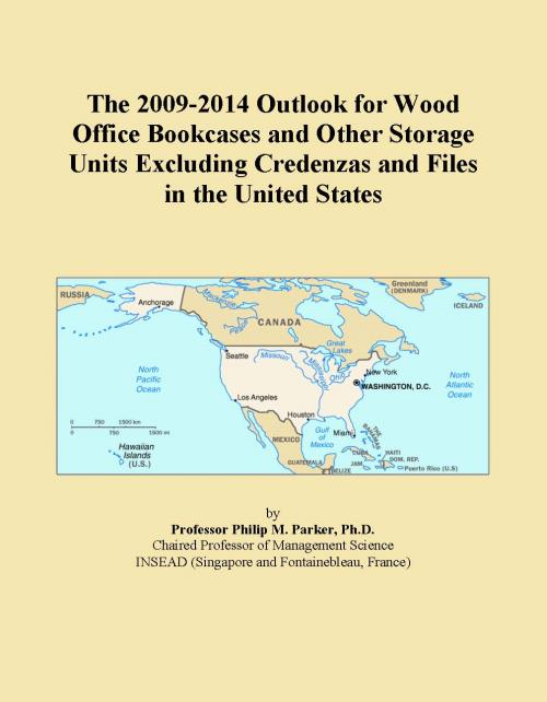 The 2009-2014 Outlook for Wood Office Bookcases and Other Storage Units Excluding Credenzas and Files in the United States - Product Image