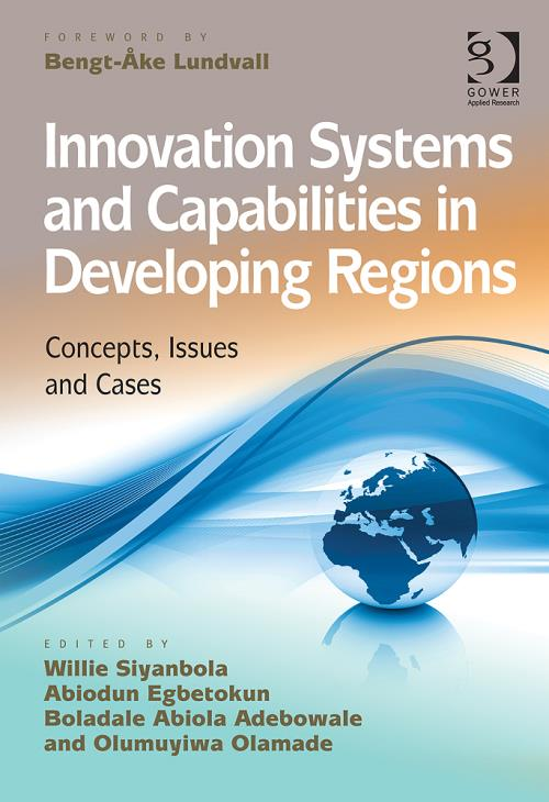Innovation Systems and Capabilities in Developing Regions: Concepts, Issues and Cases - Product Image