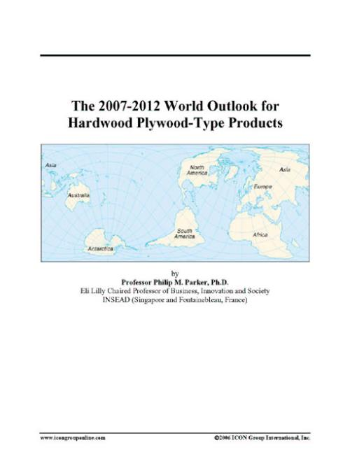 The 2007-2012 World Outlook for Hardwood Plywood-Type Products - Product Image