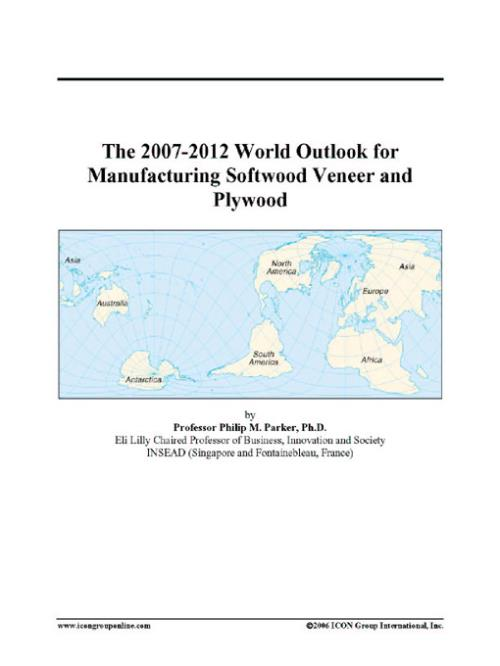 The 2007-2012 World Outlook for Manufacturing Softwood Veneer and Plywood - Product Image
