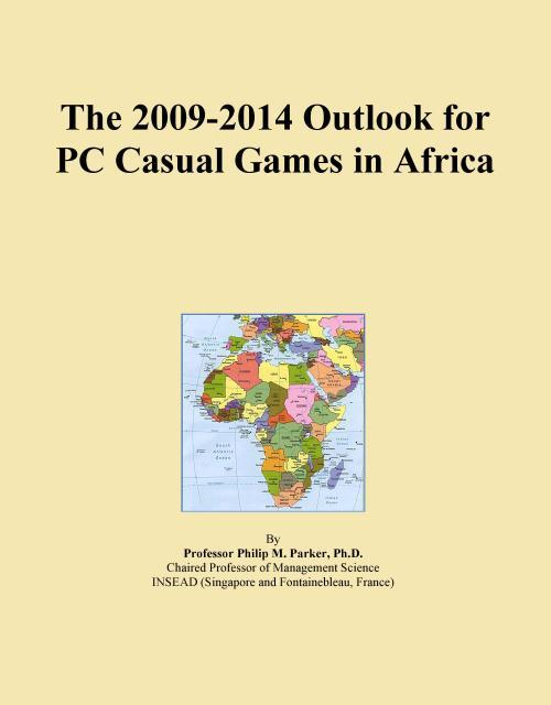 The 2009-2014 Outlook for PC Casual Games in Africa - Product Image