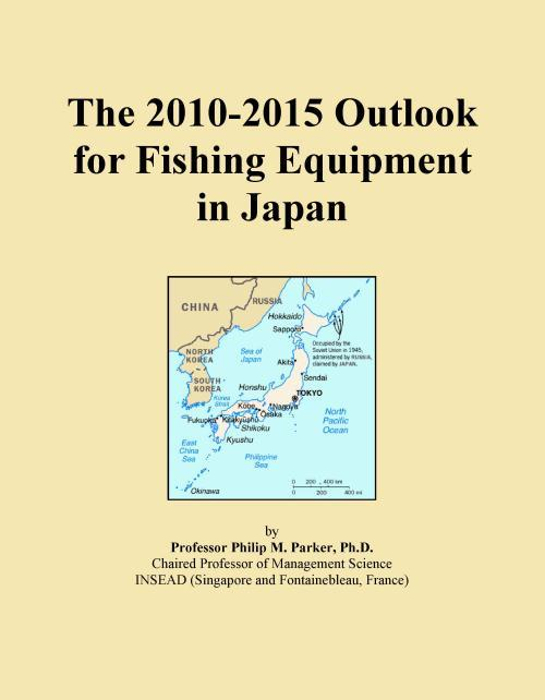 The 2010-2015 Outlook for Fishing Equipment in Japan - Product Image