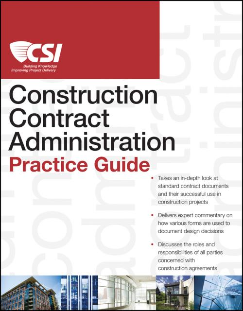 The CSI Construction Contract Administration Practice Guide. CSI Practice Guides - Product Image