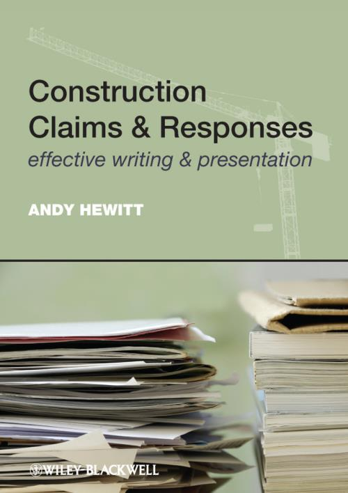 Construction Claims and Responses. Effective Writing and Presentation - Product Image
