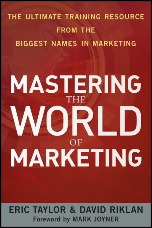 Mastering the World of Marketing. The Ultimate Training Resource from the Biggest Names in Marketing - Product Image