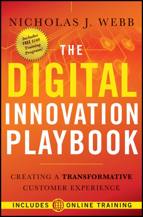 The Digital Innovation Playbook. Creating a Transformative Customer Experience - Product Image