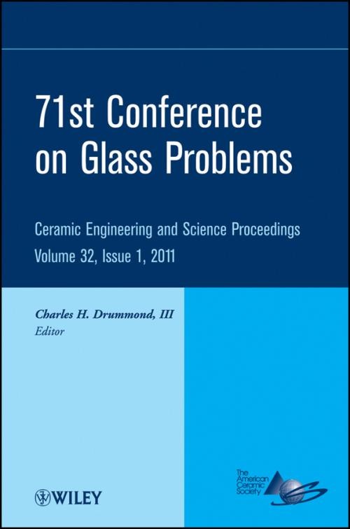 71st Glass Problems Conference. Ceramic Engineering and Science Proceedings. Volume 32 Issue 1 - Product Image