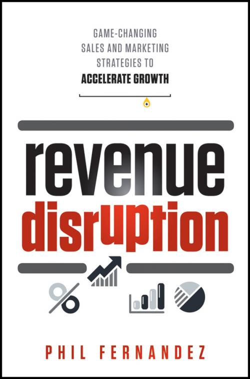 Revenue Disruption. Game-Changing Sales and Marketing Strategies to Accelerate Growth - Product Image