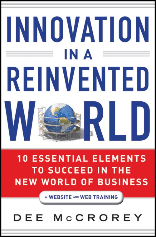 Innovation in a Reinvented World. 10 Essential Elements to Succeed in the New World of Business + Website - Product Image