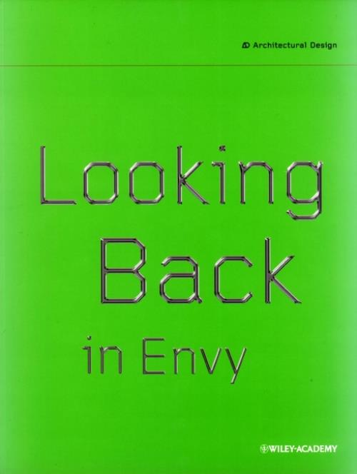 Looking Back in Envy. Architectural Design - Product Image