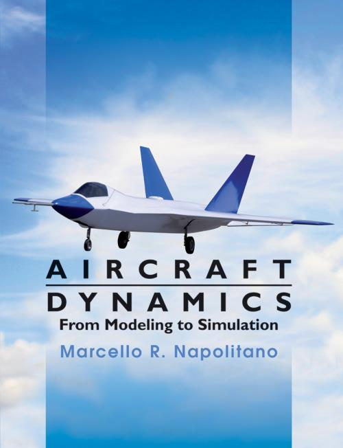 Aircraft Dynamics. From Modeling to Simulation - Product Image