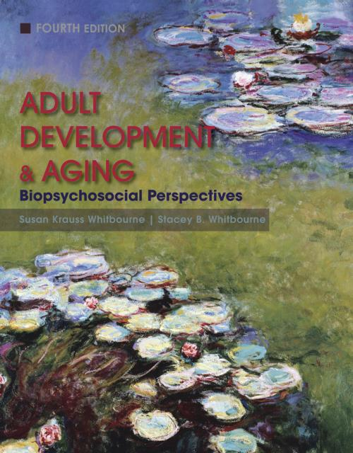 Adult Development and Aging. Biopsychosocial Perspectives. 4th Edition - Product Image