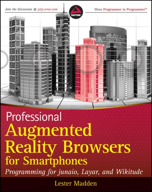 Professional Augmented Reality Browsers for Smartphones. Programming for junaio, Layar and Wikitude - Product Image