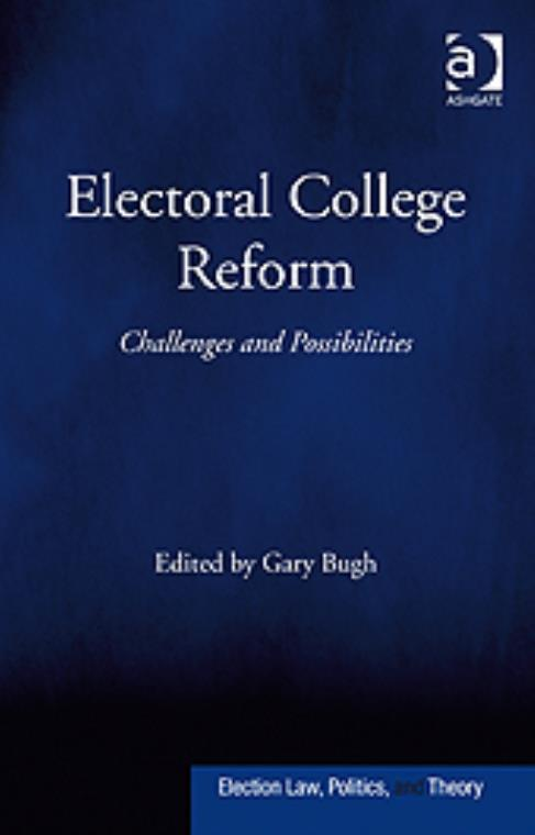 Electoral College Reform: Challenges and Possibilities - Product Image