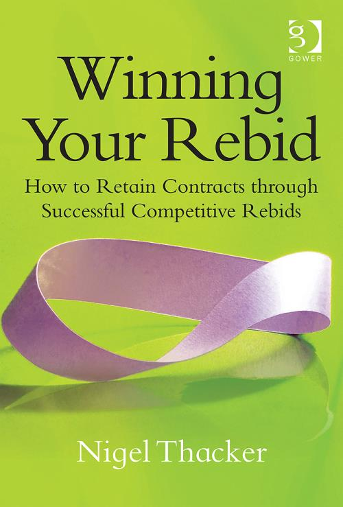 Winning Your Rebid: How to Retain Contracts through Successful Competitive Rebids - Product Image