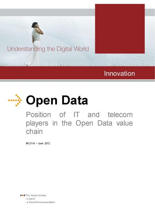 Open Data: IT and Telecom Positions in the Open Data Value Chain - Product Image